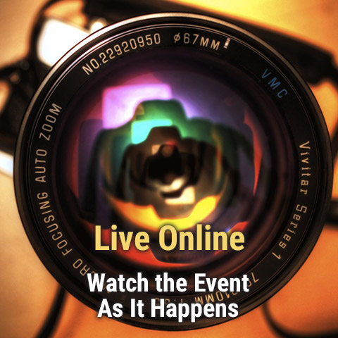 Live Online Watch the Event as it happens