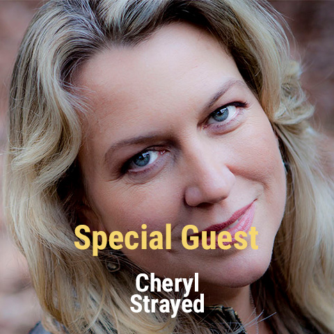 Special Guest Cheryl Strayed